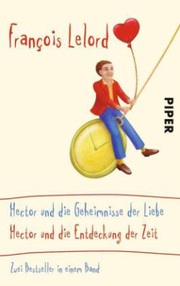 Hector und die Geheimnisse der Liebe. Hector und die Entdeckung der Zeit