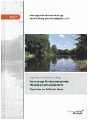 Werkzeuge für das integrierte Flussgebietsmanagement, m. 1 CD-ROM