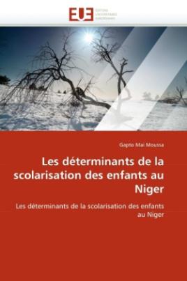 Les déterminants de la scolarisation des enfants au Niger