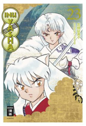 Inu Yasha New Edition. Bd.23