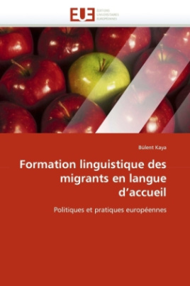 Formation linguistique des migrants en langue d'accueil
