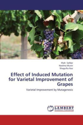 Effect of Induced Mutation for Varietal Improvement of Grapes