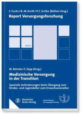 Medizinische Versorgung in der Transition