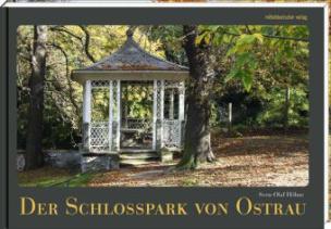 Der Schlosspark von Ostrau