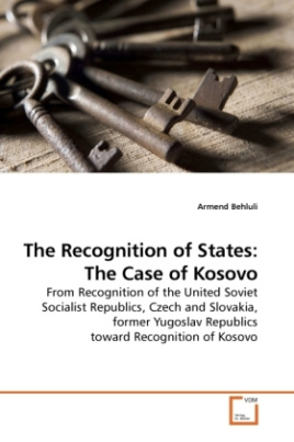 The Recognition of States: The Case of Kosovo