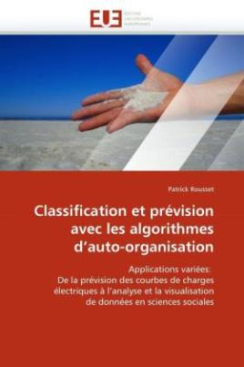 Classification et prévision avec les algorithmes d'auto-organisation