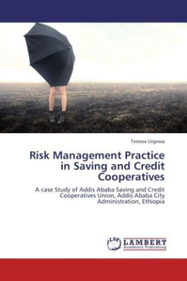 Risk Management Practice in Saving and Credit Cooperatives