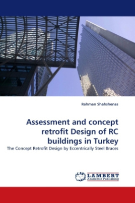 Assessment and concept retrofit Design of RC buildings in Turkey