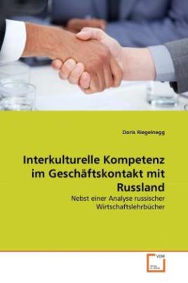 Interkulturelle Kompetenz im Geschäftskontakt mit Russland