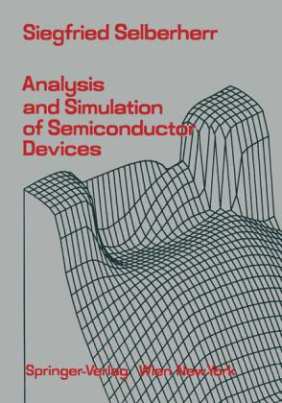 Analysis and Simulation of Semiconductor Devices