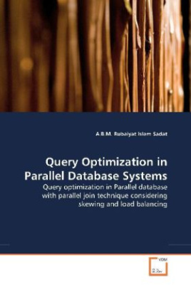 Query Optimization in Parallel Database Systems
