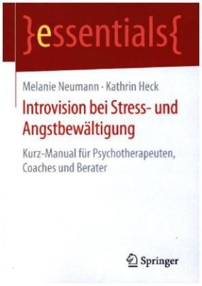 Introvision bei Stress- und Angstbewältigung