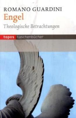 Engel - Theologische Betrachtungen
