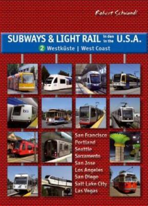 Subways & Light Rail in den U.S.A.. Bd.2