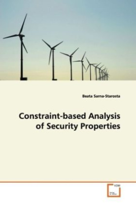 Constraint-based Analysis of Security Properties