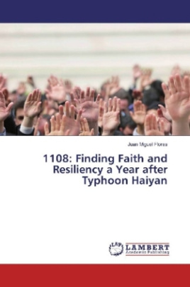 1108: Finding Faith and Resiliency a Year after Typhoon Haiyan
