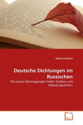 Deutsche Dichtungen im Russischen