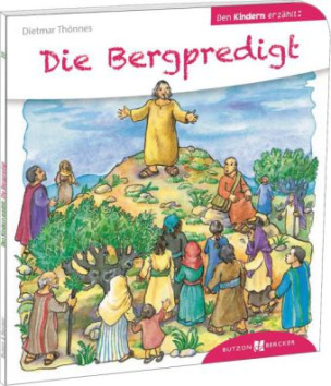 Die Bergpredigt den Kindern erzählt
