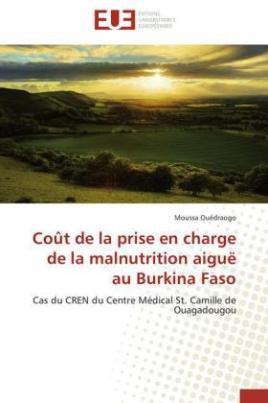 Coût de la prise en charge de la malnutrition aiguë au Burkina Faso