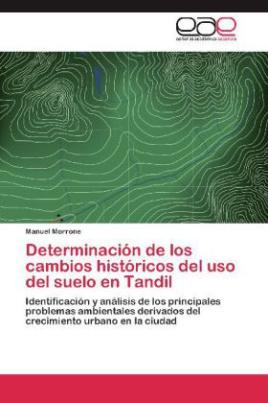 Determinación de los cambios históricos del uso del suelo en Tandil