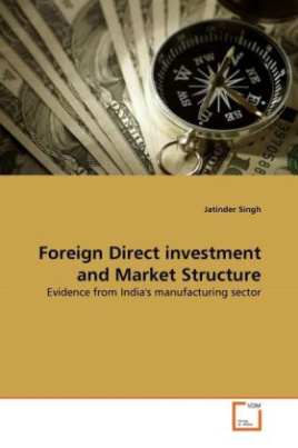 Foreign Direct investment and Market Structure