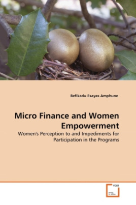 Micro Finance and Women Empowerment
