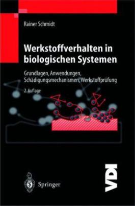 Werkstoffverhalten in biologischen Systemen