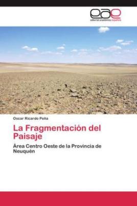 La Fragmentación del Paisaje
