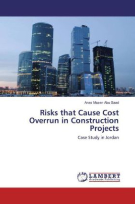 Risks that Cause Cost Overrun in Construction Projects