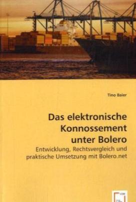 Das elektronische Konnossement unter Bolero