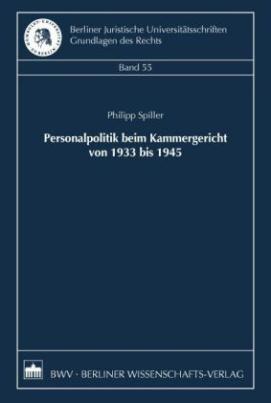 Personalpolitik beim Kammergericht von 1933 bis 1945