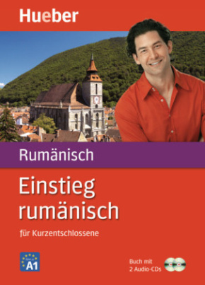 Einstieg rumänisch für Kurzentschlossene, Buch m. 2 Audio-CDs