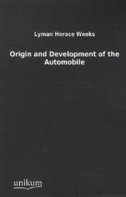 Origin and Development of the Automobile