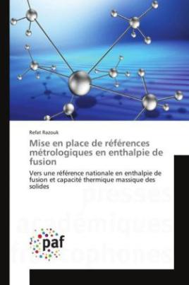 Mise en place de références métrologiques en enthalpie de fusion