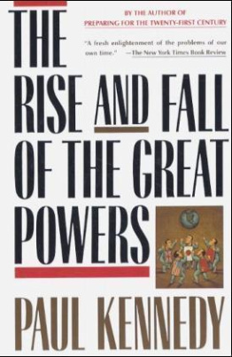 The Rise and Fall of the Great Powers. Aufstieg und Fall der großen Mächte, engl. Ausgabe