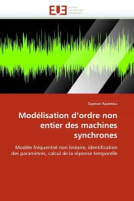 Modélisation d'ordre non entier des machines synchrones