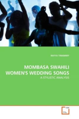 MOMBASA SWAHILI WOMEN'S WEDDING SONGS