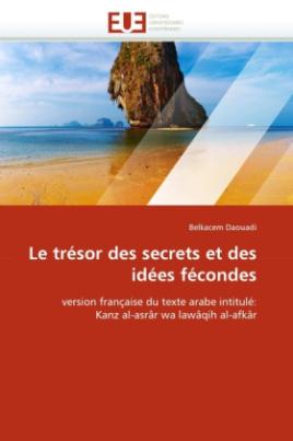 Le trésor des secrets et des idées fécondes