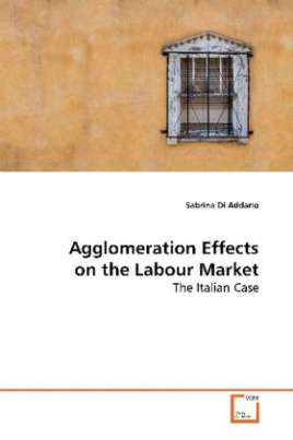 Agglomeration Effects on the Labour Market