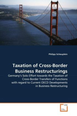 Taxation of Cross-Border Business Restructurings