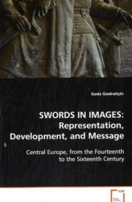 Swords In Images: Representation, Development, and Message