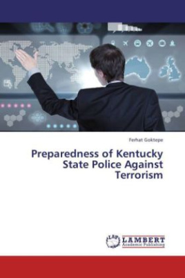 Preparedness of Kentucky State Police Against Terrorism