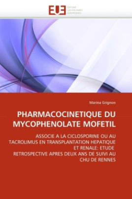 PHARMACOCINETIQUE DU MYCOPHENOLATE MOFETIL