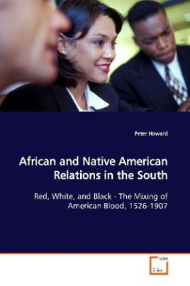 African and Native American Relations in the South