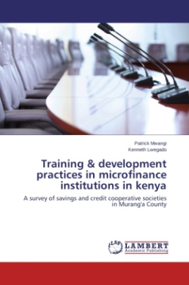 Training & development practices in microfinance institutions in kenya