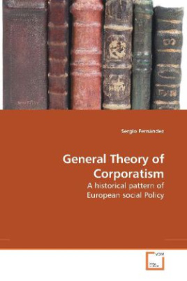 General Theory of Corporatism