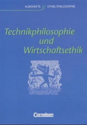 Technikphilosophie und Wirtschaftsethik, Allgemeine Ausgabe