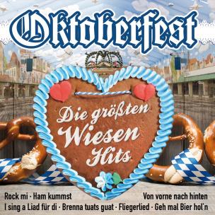 Oktoberfest - Die größten Wiesen Hits