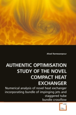AUTHENTIC OPTIMISATION STUDY OF THE NOVEL COMPACT HEAT EXCHANGER