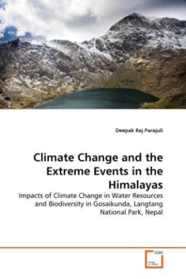 Climate Change and the Extreme Events in the Himalayas